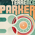 Terrence Parker 30 Years Tour