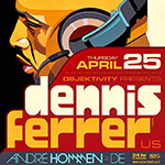 Dennis Ferrer @ The Block, Tel Aviv